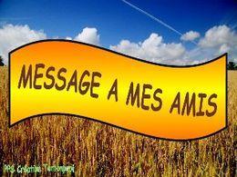 message-a-mes-amis-.tontonpapi